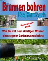 Brunnen bohren Handbuch von Albrecht Trunk - e book